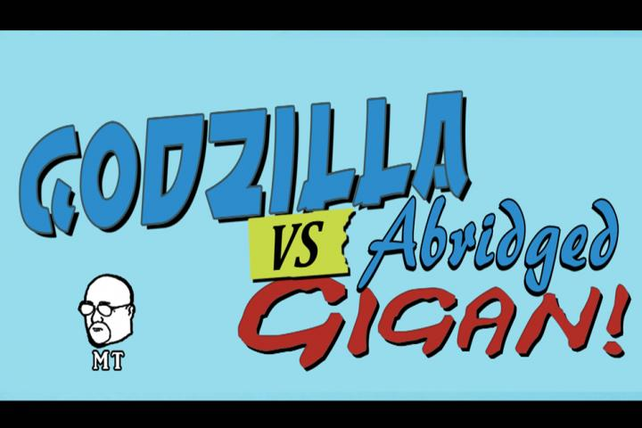 Godzilla vs Gigan: Abridged